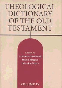Theological Dictionary of the Old Testament (#09 in Theological Dictionary Of The Old Testament Series)