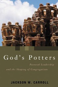 Gods Potters (Pulpit And Pew Series)