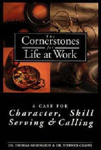 The Cornerstones For Life At Work