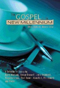 The Gospel For the New Millennium