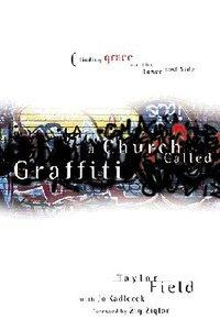 A Church Called Graffiti