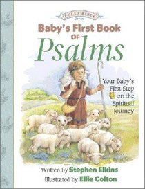 Babys First Book of Psalms (Lullabible Series)