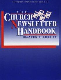 The Church Newsletter Handbook (Work Of The Church Series)