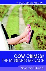Cow Crimes and the Mustang Menace (Ruby Taylor Mysteries Series)