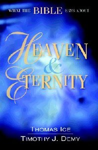 What the Bible Says About Heaven & Eternity