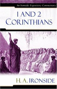 1&2 Corinthians (Ironside Expository Commentary Series)