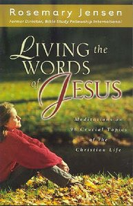 Living the Words of Jesus