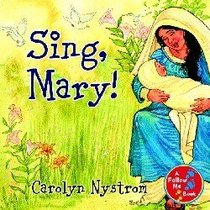 Sing, Mary! (Follow Me Book Series)