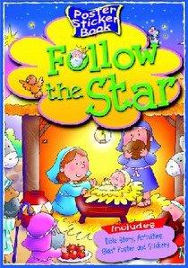 Follow the Star (Poster Sticker Book Series)