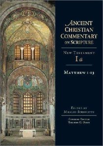 Accs NT: Matthew 1-13 (Ancient Christian Commentary On Scripture: New Testament Series)