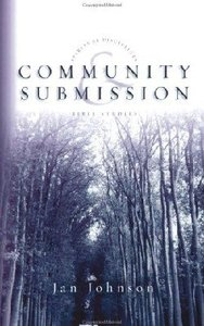 Community and Submission (Spiritual Disciplines Bible Study Series)