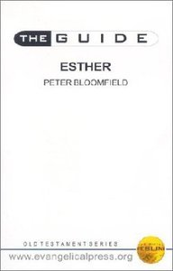 Guide: Esther (The Guide Old Testament Series)