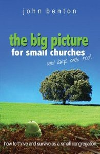 The Big Picture For Small Churches and Large Ones Too