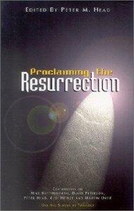 Proclaiming the Resurrection