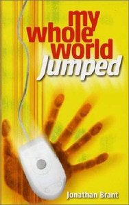 My Whole World Jumped (Alpha Course in Fiction Form) (Youth Alpha Series)