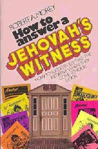 How to Answer a Jehovahs Witness