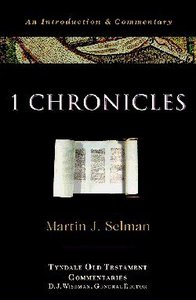 I Chronicles (Tyndale Old Testament Commentary Series)