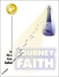A Journey of Faith: Lay Witness Mission Handbook