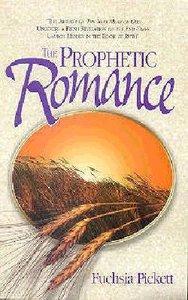 Prophetic Romance