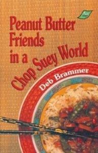 Peanut Butter Friends in a Chop Suey World