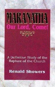 Maranatha: Our Lord, Come!