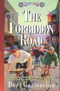 The Forbidden Road (#08 in Reel Kids Series)
