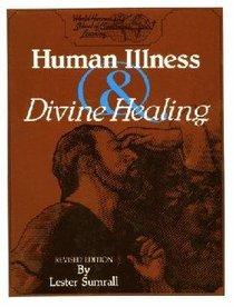 Human Illness & Divine Healing (Study Guide)