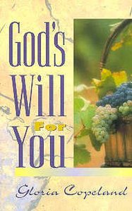 Gods Will For You