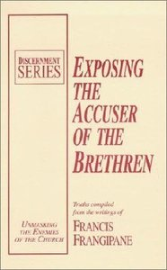 Exposing Accuser of the Brethren