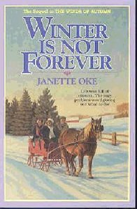 Winter is Not Forever (#03 in Seasons Of The Heart Series)