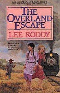 Overland Escape (American Adventure Series)