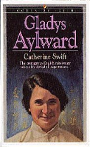Gladys Aylward (Bethany Women Of Faith Series)