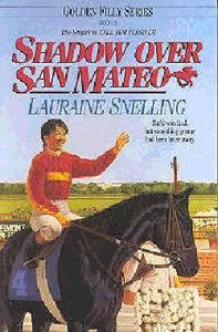 Shadow Over San Mateo (#06 in Golden Filly Series)