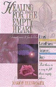 Healing For the Empty Heart