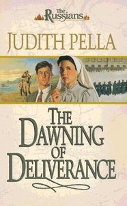 The Dawning of Deliverance (#05 in Russians Series)