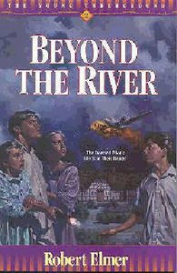 Beyond the River (#02 in Young Underground Series)