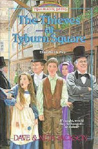 The Theives of Tyburn Square (#18 in Trailblazer Series)