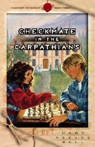 Checkmate in the Carpathians (Passport To Danger Series)