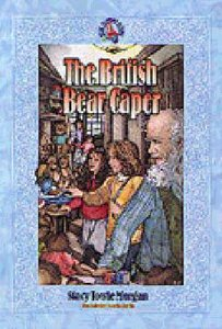 British Bear Caper (#04 in Ruby Slippers School Series)