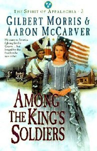 Among the Kings Soldiers (#03 in Spirit Of Appalachia Series)