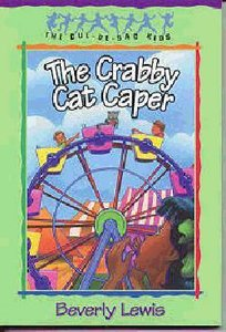 The Crabby Cat Caper (#12 in Cul-de-sac Kids Series)
