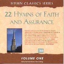 22 Hymns of Faith and Assurance Volume 1
