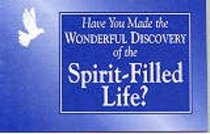 Have You Made the Wonderful Discovery of the Spirit-Filled Life? (25 Pack)