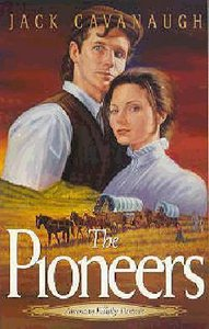 The Pioneers (#05 in American Family Portrait Series)