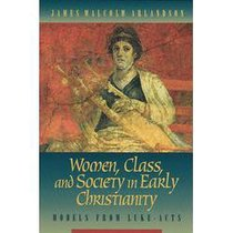 Women Class & Society in Early Christianity