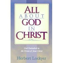 All About God in Christ (Henderson All Series)