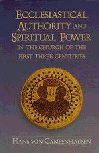 Ecclesiastical Authority and Spiritual Power