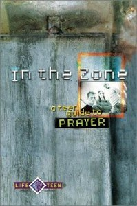 Life Teen: In the Zone