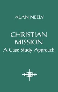 Christian Mission Case Study Approach