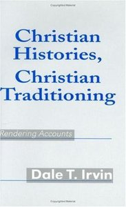Christian Histories, Christian Traditioning